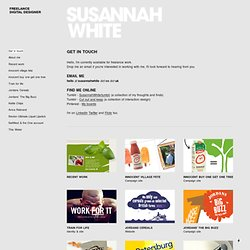 Get in touch - SUSANNAH WHITE Award Winning Freelance Digital Designer. Interaction Designer & Digital Creative. Norwich UK.