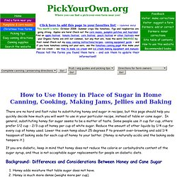 How to Susbtitute Honey For Sugar in Home Canning and Cooking