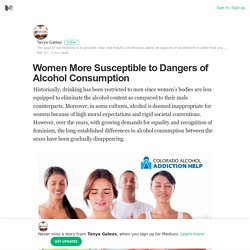 Women More Susceptible to Dangers of Alcohol Consumption
