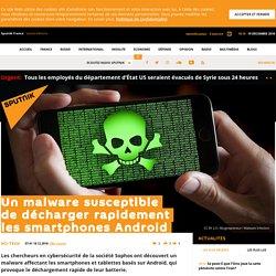 Un malware susceptible de décharger rapidement les smartphones Android