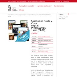 Suscripción Punto y Coma Digital PROFESORES 1 año [74-79]