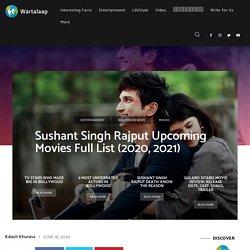 Sushant Singh Rajput Upcoming Movies Full List (2020, 2021)