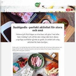 Sushigodis - perfekt aktivitet för stora och små