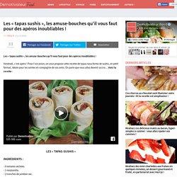 Les « tapas sushis », les amuse-bouches qu'il vous faut pour des apéros inoubliables !
