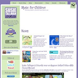 Susie Tallman & Rock Me Baby Records - Music for Children