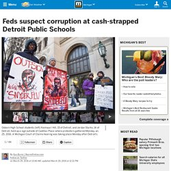 Feds suspect corruption at cash-strapped Detroit Public Schools