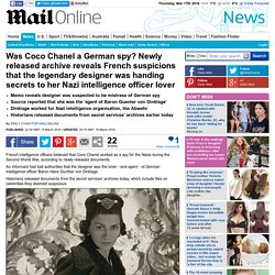 Coco Chanel was suspected to be German according to newly released archive