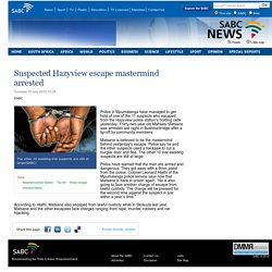 Suspected Hazyview escape mastermind arrested:Tuesday 10 July 2012