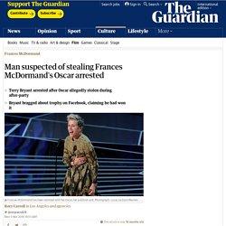 Man suspected of stealing Frances McDormand's Oscar arrested