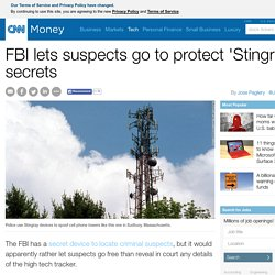 FBI lets suspects go to protect 'Stingray' secrets - Mar. 18, 2015