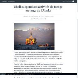Shell suspend ses activités de forage au large de l'Alaska