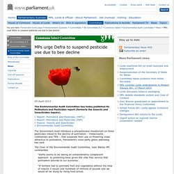 PARLIAMENT_UK 05/04/13 MPs urge Defra to suspend pesticide use due to bee decline
