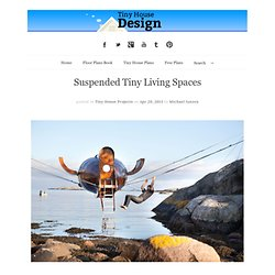 Suspended Tiny Living Spaces
