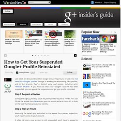 How to Get Your Suspended Google+ Profile Reinstated