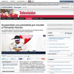 Suspendida una periodista por insultar a Fernando Alonso