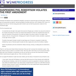 Suspending Phil Robertson Violates The First Amendment