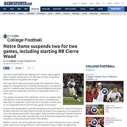 Notre Dame starting running back Cierre Wood suspended