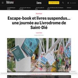 Escape-book et livres suspendus… une journée au Livrodrome de Saint-Dié - Livres