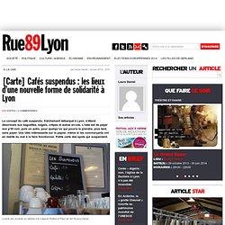 [Carte] Cafés suspendus : les lieux d'une nouvelle forme de solidarité à Lyon