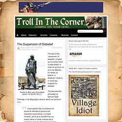 The Suspension of Disbelief » Troll in the Corner