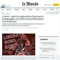 E-sport : après la suspension d'un joueur hongkongais, la colère contre Blizzard ne s'essouffle pas