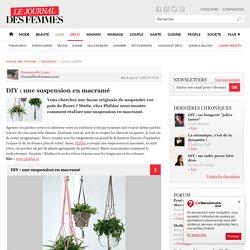 DIY : une suspension en macramé - Journal des Femmes