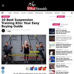 10 Best Suspension Training Kits: Your Easy Buying Guide - What Steroids