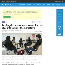 Los Angeles school suspensions drop as students talk out their problems