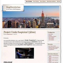 Project: Under Suspicion! (3ème)