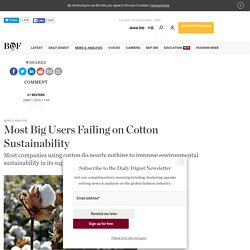 Most Big Users Failing on Cotton Sustainability