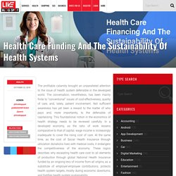 Health Care Funding And The Sustainability Of Health Systems