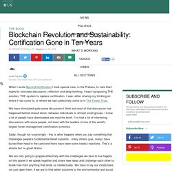 Blockchain Revolution and Sustainability: Certification Gone in Ten Years
