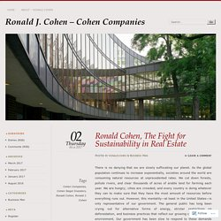Ronald Cohen, The Fight for Sustainability in Real Estate