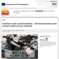 Fashion and sustainability - Environmental and social costs of our clothes