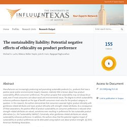 The sustainability liability: Potential negative effects of ethicality on product preference — UT Austin