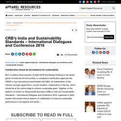 CRB's India and Sustainability Standards – International Dialogues and Conference 2016