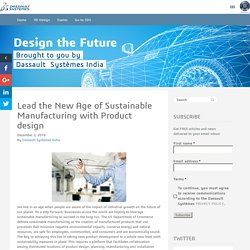 Product design for sustainability, Manufacturing with Product design,
