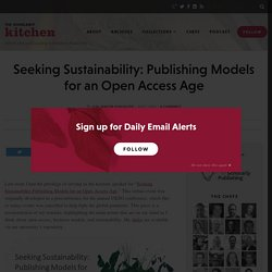 Seeking Sustainability: Publishing Models for an Open Access Age
