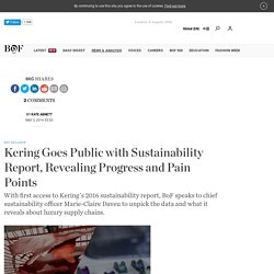Kering Goes Public with Sustainability Report, Revealing Progress and Pain Points