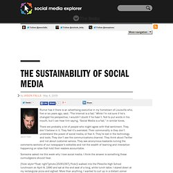 The Sustainability of Social Media