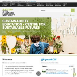 Sustainability education - Centre for Sustainable Futures - Plymouth University