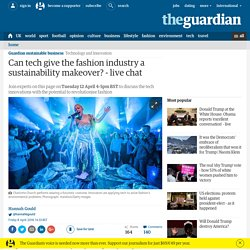 Can tech give the fashion industry a sustainability makeover? - live chat
