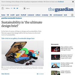 Sustainability is 'the ultimate design brief'