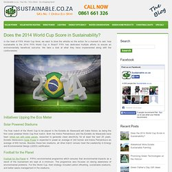 Does the 2014 World Cup Score in Sustainability?