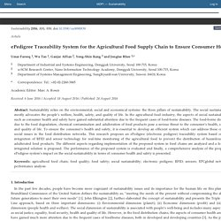 Sustainability 2016, 8(9), 839; ePedigree Traceability System for the Agricultural Food Supply Chain to Ensure Consumer Health