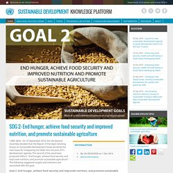 SDG 2: End hunger, achieve food security and improved nutrition, and promote sustainable agriculture