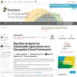 Front. Sustain. Food Syst.,16/07/19 Big Data Analysis for Sustainable Agriculture on a Geospatial Cloud Framework