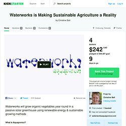 Waterworks is Making Sustainable Agriculture a Reality by Christine Ball