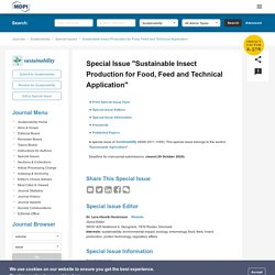 """SUSTAINABILITY 30/10/20 Special Issue """"Sustainable Insect Production for Food, Feed and Technical Application"""""""