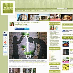 Living Lamp Provides Green Indoor Gardening Space